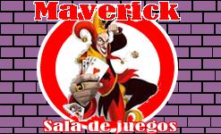 Maverick Sala de Juegos